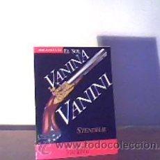 Libros de segunda mano: VANINA VANINI;STENDHAL;EL SOL 1991;¡NUEVO!. Lote 16673033