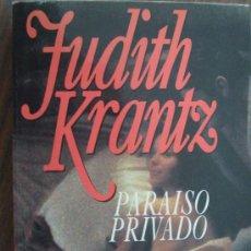 Libros de segunda mano: PARAISO PRIVADO. KRANTZ, JUDITH. 1992. PLAZA & JANÉS. Lote 16941621