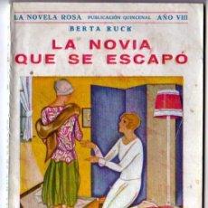 Libros de segunda mano: LA NOVELA ROSA . LA NOVIA QUE SE ESCAPÓ. . Lote 18445239
