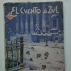 Libros de segunda mano: EL CUENTO AZUL- TRES NOVELAS CORTAS. Lote 27285184