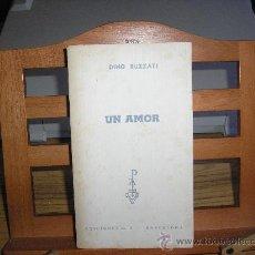 Libros de segunda mano: UN AMOR (DINO BUZZATI). Lote 20977021