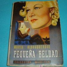 Libros de segunda mano: PEQUEÑA BELDAD. MARÍA ALBURQUERQUE. COLECCIÓN MARI-CAR. Lote 25495680