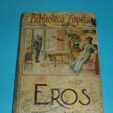 Libros de segunda mano: EROS. JUAN VERGA. TRADUCCIÓN DE PEDRO PEDRAZA Y PAEZ. BIBLIOTECA SOPENA ( L02 ). Lote 24341702