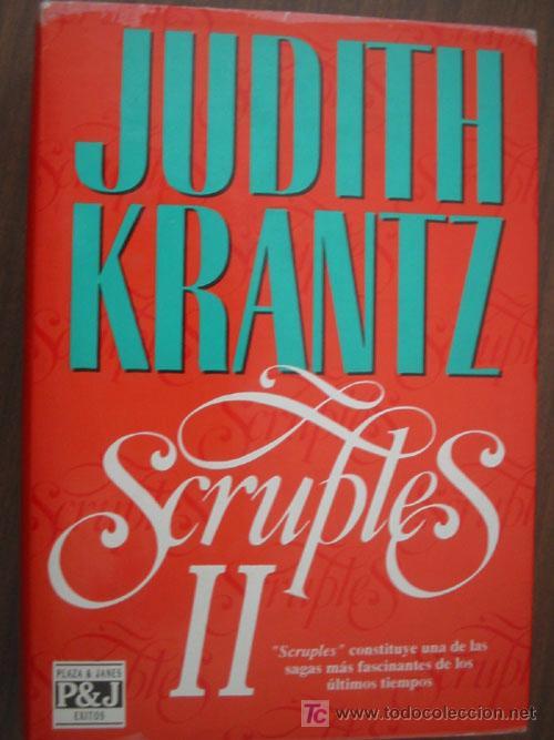 SCRUPLES II. KRANTZ, JUDITH. 1992. 1ª EDICIÓN. PLAZA & JANÉS (Libros de Segunda Mano (posteriores a 1936) - Literatura - Narrativa - Novela Romántica)