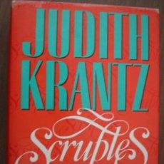 Libros de segunda mano: SCRUPLES II. KRANTZ, JUDITH. 1992. 1ª EDICIÓN. PLAZA & JANÉS. Lote 20883568