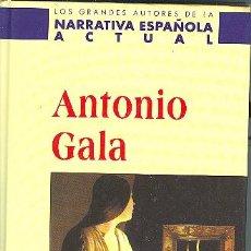 Libros de segunda mano: LAS AFUERAS DE DIOS. ANTONIO GALA. Lote 26416646