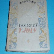Libros de segunda mano: DARBY Y JOAN. MAURICE BARING. TRADUC. ALFONSO NADAL. Lote 22399123