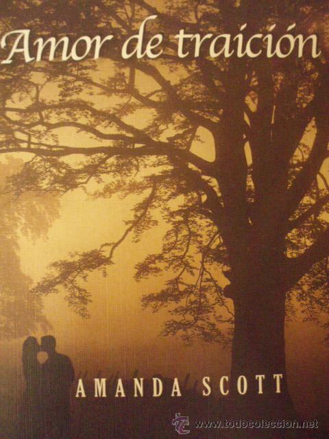 Amor de traicion amanda scott editorial el an comprar - Amanda maison segunda mano ...