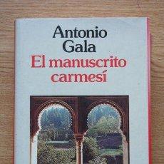 Libros de segunda mano: EL MANUSCRITO CARMESÍ. ANTONIO GALA. . Lote 23812994