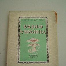 Libros de segunda mano: PABLO Y VIRGINIA 1942 - ILUSTRADO . Lote 27278654