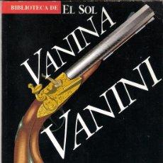 Libros de segunda mano: VANINA VANINI. STENDHAL. ANAYA. BIBLIOTECA DE EL SOL. ALIANZA EDITORIAL.. Lote 26994174