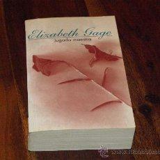 Libros de segunda mano: JUGADA MAESTRA- ELIZABETH GAGE-. Lote 26594569