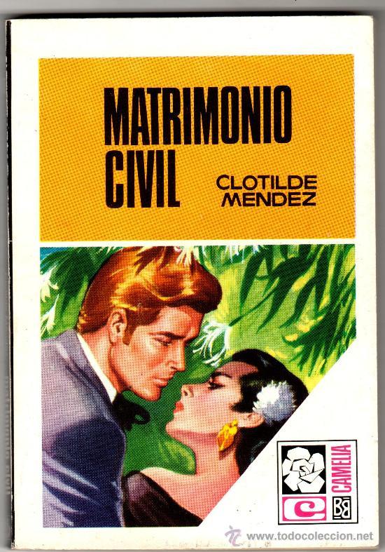 CAMELIA Nº 807 - EDI. BRUGUERA - DICIEMBRE 1969 - POR CLOTILDE MENDEZ , PORTADA DESILO (Libros de Segunda Mano (posteriores a 1936) - Literatura - Narrativa - Novela Romántica)