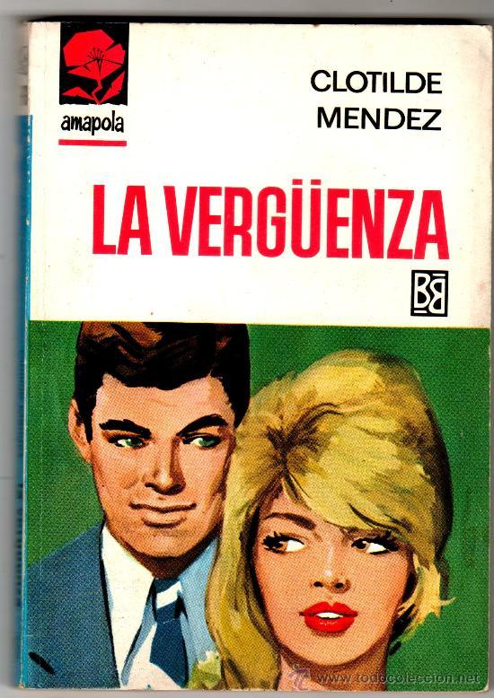 AMAPOLA Nº 783 - EDI. BRUGUERA - FEBREO 1967 - POR CLOTILDE MENDEZ - PORTADA DESILO (Libros de Segunda Mano (posteriores a 1936) - Literatura - Narrativa - Novela Romántica)