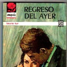 Libros de segunda mano: AMAPOLA Nº 757 - EDI. BRUGUERA - AGOSTO 1966 - POR LAURA TUR - PORTADA JORGE NÚÑEZ. Lote 26223911