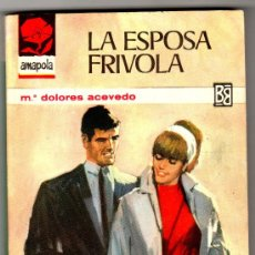 Libros de segunda mano: AMAPOLA Nº 741 - EDI. BRUGUERA - ABRIL 1966 - POR MARIA DOLORES ACEVEDO - PORTADA DESILO. Lote 26224085