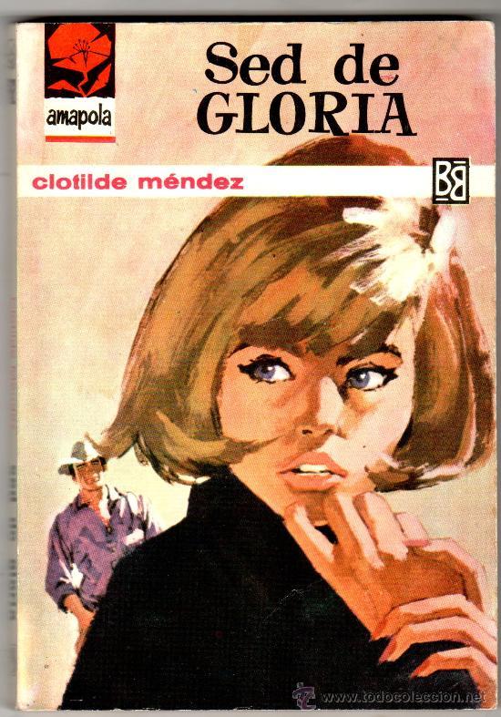 AMAPOLA Nº 702 - EDI. BRUGUERA - JULIO 1965 - POR CLOTILDE MÉNDEZ - PORTADA ANGEL BADIA (Libros de Segunda Mano (posteriores a 1936) - Literatura - Narrativa - Novela Romántica)