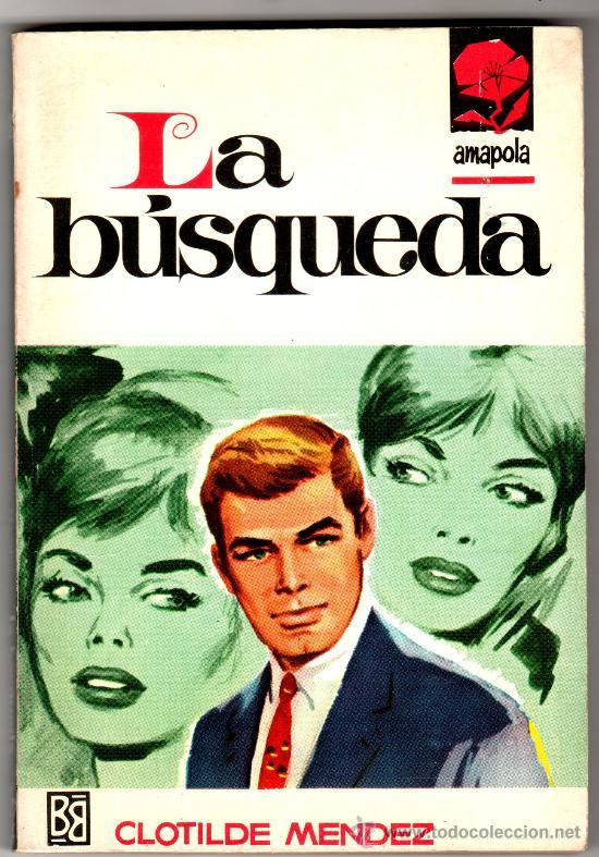 AMAPOLA Nº 826 - EDI. BRUGUERA - DICIEMBRE 1967 - POR CLOTILDE MENDEZ - PORTADA DESILO (Libros de Segunda Mano (posteriores a 1936) - Literatura - Narrativa - Novela Romántica)