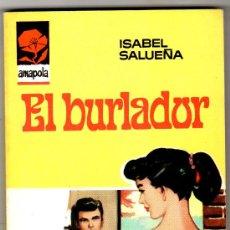 Libros de segunda mano: AMAPOLA Nº 851 - EDI. BRUGUERA - MAYO 1968 - POR ISABEL SALUEÑA - PORTADA DESILO. Lote 26384652
