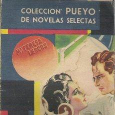 Libros de segunda mano: COLECCION PUEYO DE NOVELAS SELECTAS - AÑO 1948 - Mª TERESA LESCOS - DIAGNOSTICO ESPIRITUAL. Lote 26389880