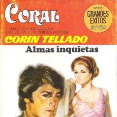 Libros de segunda mano: 1 NOVELA BRUGUERA AÑO 1981 - CORAL - CORIN TELLADO - Nº 713 - ALMAS INQUIETAS. Lote 26709467