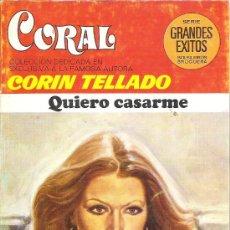 Libros de segunda mano: 1 NOVELA BRUGUERA AÑO 1981 - CORAL - CORIN TELLADO - Nº 714 - QUIERO CASARME. Lote 26709996
