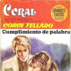 Libros de segunda mano: 1 NOVELA BRUGUERA AÑO 1981 - CORAL - CORIN TELLADO - Nº 708 - CUMPLIMIENTO DE PALABRA. Lote 26712174