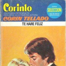 Libros de segunda mano: 1 NOVELA BRUGUERA AÑO 1979 - CORAL - CORIN TELLADO - Nº 687 - TE HARE FELIZ. Lote 26712209