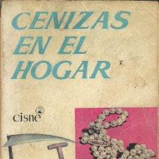 Libros de segunda mano: EG46//CENIZAS EN EL HOGAR//DEEPING. Lote 27441726