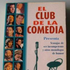 Livros em segunda mão: EL CLUB DE LA COMEDIA - VENTAJAS DE SER INCOMPETENTE Y OTROS - LIBRO BOLSILLO. Lote 27709505