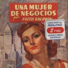 Libros de segunda mano: UNA MUJER DE NEGOCIOS - FAITH BALDWIN - COLECCION VIOLETA - Nº 3 - EDITORIAL MOLINO - 1941. Lote 27895576