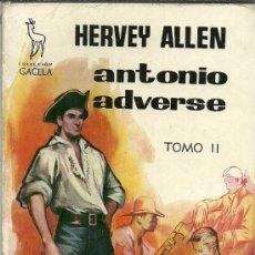 Libros de segunda mano: MH15 //ANTONIO ADVERSE IY II. Lote 28135978