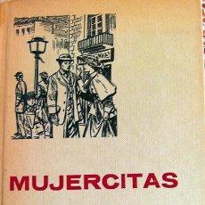 Libros de segunda mano: LIBRO MUJERCITAS-LOUISE MAY ALCOTT, AÑO 1970-256 PÁGINAS-EDITORIAL BRUGUERA. Lote 30244214