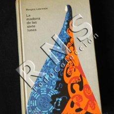 Libros de segunda mano: LIBRO - LA MADONA DE LAS SIETE LUNAS - MARGERY LAWRENCE - NOVELA ROMÁNTICA CÍRCULO LECTORES 1970. Lote 29161541