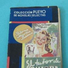 Libros de segunda mano: EL TUTOR DE CHISPA. PALOMA MARTÍN BAENA. COLECCIÓN PUEYO DE NOVELAS SELECTAS Nº 85. Lote 29520697