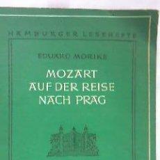 Libros de segunda mano: MOZART AUF DER REISE NACH PRAG.EDUARD MÖRIKE.EL VIAJE A PRAGA 1958.SOLO HAY 25 EJEMPLARES.. Lote 29704577