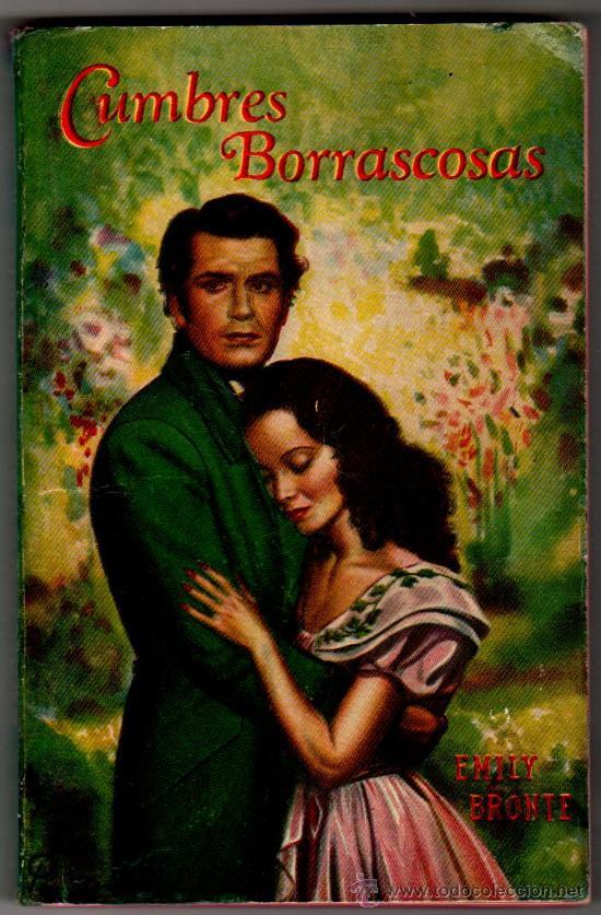 CUMBRES BORRASCOSAS POR EMILY BRONTE, AÑO 1945, 288 PAG. 17,5 X 11 CMS.COLECCION CENTAURO Nº 7 (Libros de Segunda Mano (posteriores a 1936) - Literatura - Narrativa - Novela Romántica)