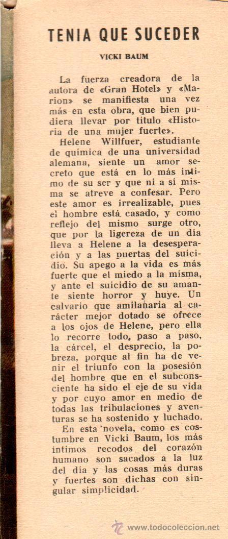 Libros de segunda mano: MATEU,COLECCION LA HOJA PERENNE -TENÍA QUE SUCEDER por VICKI BAUM,AÑOS 40-50, VER IMAGENES - Foto 3 - 29957314