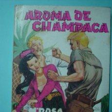 Libros de segunda mano: LIBRO. AROMA DE CHAMPACA. BIBLIOTECA CHICAS POPULAR. Mª ROSA NUÑEZ. Nº 7. 1964. EDICIONES CID. Lote 30136088