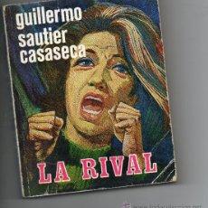 Libros de segunda mano: LA RIVAL DE GUILLERMO SAUTIER CASASECA , EDICIONES CID 1973. Lote 30523240