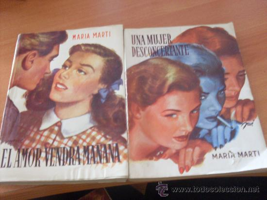 Libros de segunda mano: LOTE 2 NOVELAS 1ª EDICION MARIA MARTI ( AMOR VENDRA MAÑANA, UNA MUJER DESCONCERTANTE) (AG1) - Foto 1 - 30565889
