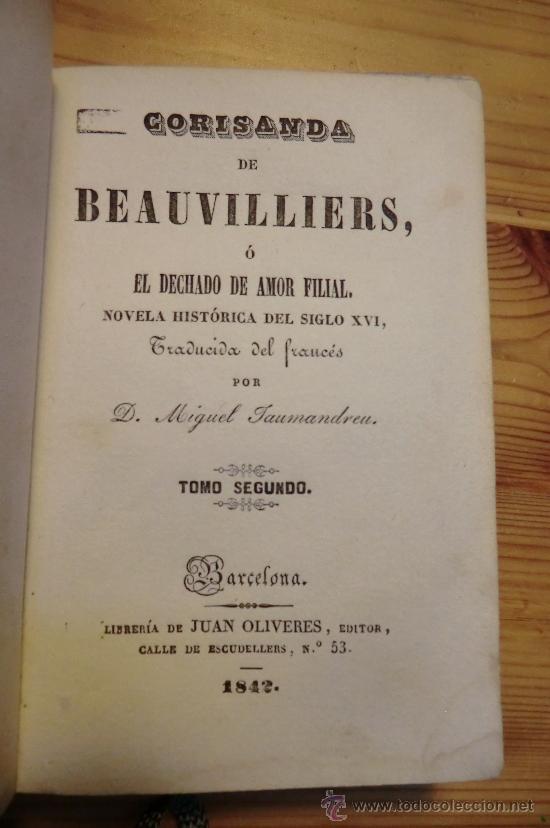 Libros de segunda mano: CORISANDA DE BEAUVILLIERS, TOMO 2. BARCELONA 1842. CON GRABADOS AL INICIO, 234 PAGINAS - Foto 3 - 31336037