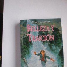 Libros de segunda mano: BELLEZA Y TRAICION. CHERYL EMERSON. Lote 31541548