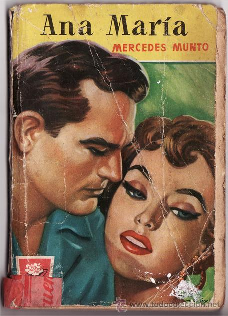 ANA MARÍA, MERCEDES MUNTO, EDITORIAL BRUGUERA. 1º EDICCIÓN 1957. (Libros de Segunda Mano (posteriores a 1936) - Literatura - Narrativa - Novela Romántica)