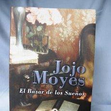 Libros de segunda mano: EL BAZAR DE LOS SUEÑOS- JOJO MOYES ***NUEVO*** . Lote 31686404