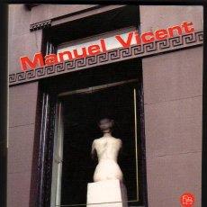 Libros de segunda mano: LA NOVIA DE MATISSE - MANUEL VICENT. Lote 32637690
