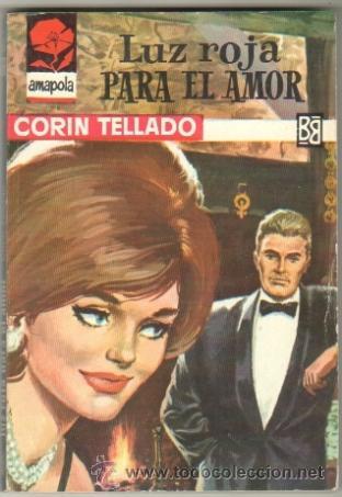 AMAPOLA Nº 670 EDI.BRUGUERA 1964 CORIN TELLADO - PORTADA JAIME GONZALEZ (Libros de Segunda Mano (posteriores a 1936) - Literatura - Narrativa - Novela Romántica)