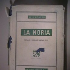 Libros de segunda mano: LA NORIA PREMIO NADAL LUIS ROMERO. Lote 32897296