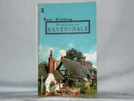 PRIMAVERA EN RAVENSDALE - KATE FIELDING- ***NUEVO*** (Libros de Segunda Mano (posteriores a 1936) - Literatura - Narrativa - Novela Romántica)