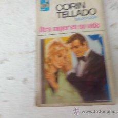 Libros de segunda mano: LIBRO OTRA MUJER EN SU VIDA COL. CORINTO Nº 49 ED. BRUGUERA 1958 N-451. Lote 33535848